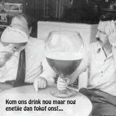 Kom ons drink maar nog n glasie wyn dan fokof ons