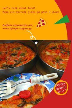 🍕Ζύμη για σπιτική pizza με μόνο 3 υλικά🍕 by ♫ΣΥΛΛΕΓΩ ΣΤΙΓΜΕΣ♫ Let Them Talk, Let It Be, My Diary, 3 Ingredients, Pizza, Posts, Homemade, Blog, Messages