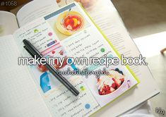 With my inventions and my favorite recipes. The best part will be the silly names I'll invent for each recipe :D