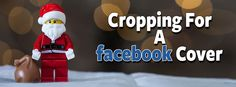 Cropping For a Facebook Cover in Photoshop