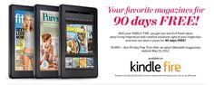 Own a Kindle Fire? Get 90 days of your fave magazines for free, all the info-
