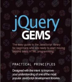 Jquery Gems: The Easy Guide To The Javascript Library For Beginners PDF