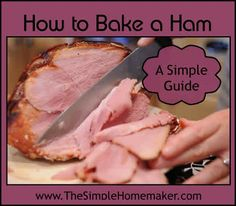 Oscar Mayer Deli Fresh Honey Ham - How To Bake a Simple Ham - Ham - Ideas of Ham - How to Bake a Simple Juicy Affordable Ham This simple guide will help you select prepare and slice a moist simple ham. Baked Ham Oven, Bake Ham In Oven, Oven Cooked Ham, Pork Recipes, Cooking Recipes, Baked Ham Recipes, Cooking Tips, Amish Recipes, Dutch Recipes