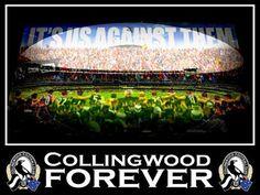 Collingwood Forever! It's us against them! Collingwood Football Club, Best Club, Random Things, Random Stuff