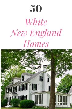 White New England antique and historic homes in all shapes and sizes.
