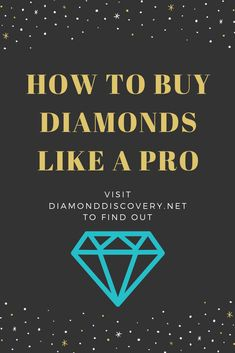 Master the art of buying the perfect diamond with this free diamond buying guide. Visit Diamond Discovery to get all our free goodies and read all our articles on diamond education! #diamonds #diamond4cs #jewelry #guides Buy Diamonds, Diamond Guide, 4 C's, Like A Pro, Diamond Gemstone, Are You The One, Discovery, Diamond Cuts, How To Find Out