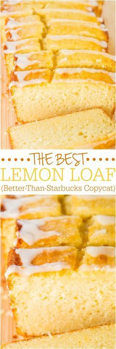 The Best Lemon Loaf (Better-Than-Starbucks Copycat) - Took years but I finally recreated it! Easy, no mixer, no cake mix, dangerously good! Desserts The Best Lemon Loaf (Better-Than-Starbucks Copycat Lemon Desserts, Lemon Recipes, Sweet Recipes, Baking Recipes, Delicious Desserts, Yummy Food, Lemon Cakes, Copycat Recipes, Southern Food Recipes