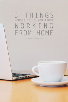 5 Things Nobody Tells You About Working From Home   Wonder Forest: Design Your Life.