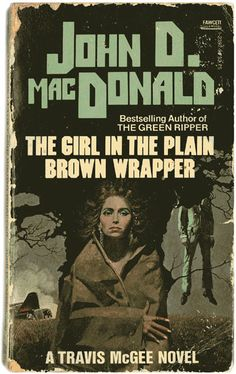 The Girl In The Plain Brown Wrapper by John D. McDonald