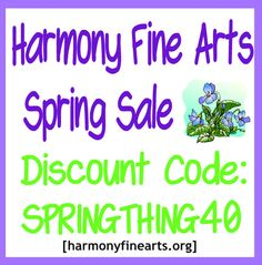 Harmony Fine Arts Spring Sale with a 40% discount code. Now through the end of April.