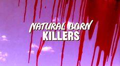 Natural Born Killers, EXCELENT MOVIE