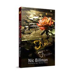 Entre as Flores e os Feridos - Nic Billman