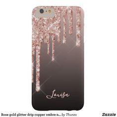 Rose gold glitter drip copper ombre name girly barely there iPhone 6 plus case