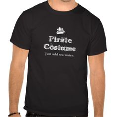 """""""Instant"""" Pirate Costume - Just add sea water."""