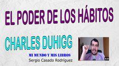 En este vídeo os explico El poder de los hábitos, de Charles Duhigg, el mejor libros que he leído sobre este tema. Social Security, Personalized Items, Cards, Learn Spanish, Book Reviews, Life Coaching, Maps, Playing Cards