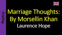 Poesia - Sanderlei Silveira: Laurence Hope - Marriage Thoughts: By Morsellin Kh...