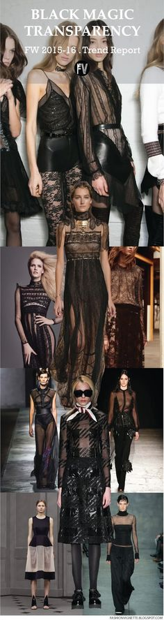 FASHION VIGNETTE: [ TREND REPORT ] BLACK MAGIC/TRANSPARENCY - FW 201...