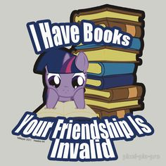 """I Have Books Now (MLP:FiM)"" T-Shirts & Hoodies by pixel-pie-pro 