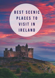 Including Stunning Photos - From the Cliffs of Moher to Glendalough. We look at some of the most beautiful scenic places to visit in Ireland.