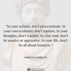 Wisdom Quotes, True Quotes, Words Quotes, Quotes To Live By, Qoutes, Sayings, Marcus Aurelius Meditations, Marcus Aurelius Quotes, Words Mean Nothing