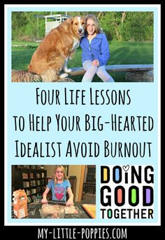 In this guest post, Sarah Aaland of Doing Good Together shares four strategies to help your big-hearted idealist avoid burnout.