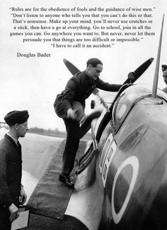 Douglas Bader, who lost his legs in a peace time flying accident, was determined to prove he could still fly and join the RAF after losing his legs Ww2 Aircraft, Fighter Aircraft, Military Aircraft, Spitfire Supermarine, Douglas Bader, The Spitfires, Ww2 Planes, Battle Of Britain, Fighter Pilot
