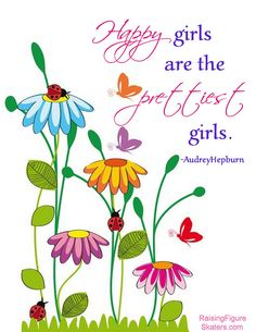 """Happy Girls are the Prettiest Girls"" Word Art Freebie by Deb Chitwood, via Flickr"