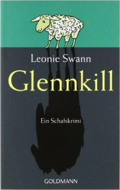 Glennkill: Ein Schafskrimi: Amazon.de: Leonie Swann: Bücher