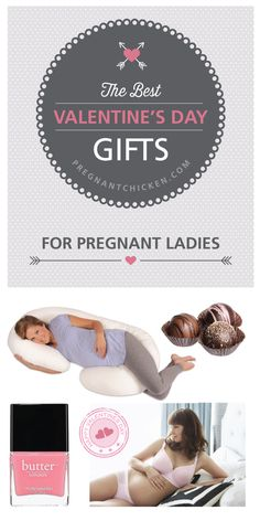 Best Valentine Gifts for Pregnant Ladies — Pregnant Chicken