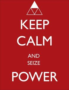 keep calm and have power zelda - Google Search