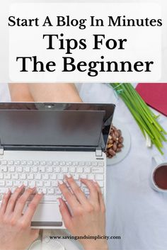 How To Start A Blog - Tips For The Beginner