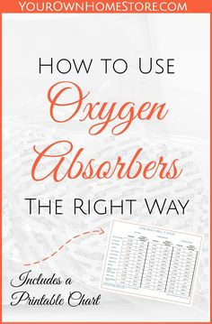 Packaging your own food storage using oxygen absorbers can save you money, but to do so safely you must know how to use oxygen absorbers the right way.