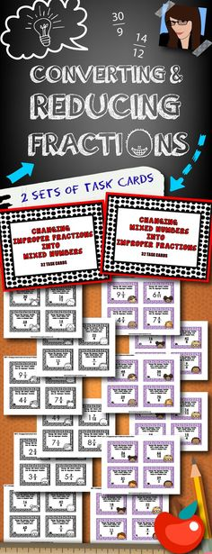 64 task cards (2 sets) for converting and reducing fractions.