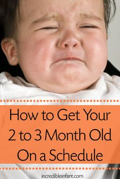 How to Get Your 2-3 Month Old Baby on a Schedule
