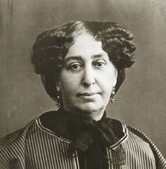 Amantine Aurore Lucile Dupin, (best known by her pseudonym George Sand)