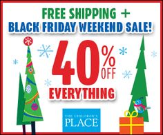 The Children's Place Black Friday Weekend Sale - Coupon, Deals and Promo Codes: http://www.cyber-week.com/coupon/the-childrens-place-black-friday-weekend-sale #BlackFriday