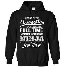Front Desk Associate - #love gift #day gift. LIMITED TIME => https://www.sunfrog.com/No-Category/Front-Desk-Associate-5709-Black-Hoodie.html?68278