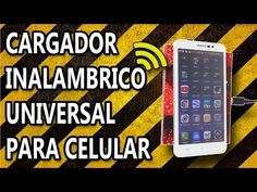 Cargador Inalambrico Universal para el Celular - YouTube
