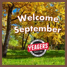 September has arrived and so have the great deals at Yeagers!