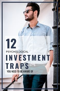 Two important factors of investments are market behaviour and human psychology. Minimize the risk of the psychology by understanding these biases and traps.