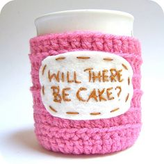 Crochet Mug, Will there be cake?