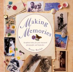 Making Memories: Scrapbook ideas for your treasured photographs and keepsakes by Penny Boylan. Save 22 Off!. $11.69. 96 pages. Publisher: Lorenz Books (March 16, 2013). Author: Penny Boylan. Publication: March 16, 2013
