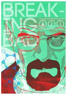 Self initiated poster for hit TV show 'Breaking Bad' Breaking Bad Arte, Breaking Bad Poster, George Clooney, Best Tv Shows, Favorite Tv Shows, Stencil, Fanart, Walter White, Green Art