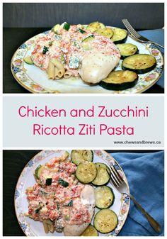 Chicken and Zucchini Ziti Pasta  @chewsandbrews