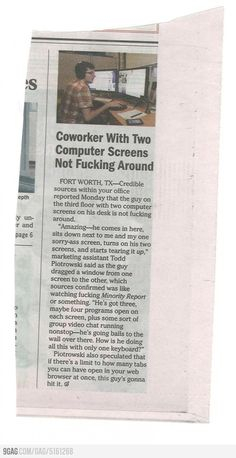 Coworker with two computer screens not f***ing around