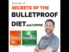 Dave Asprey - SECRETS of the Bulletproof Diet and Coffee on the Travel Like a Boss Podcast - YouTube
