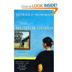 Museum Guard by Howard Norman