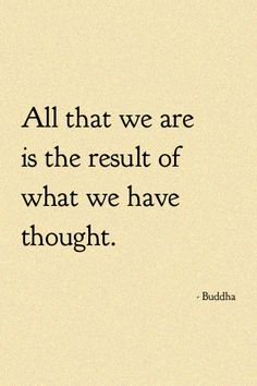 our thoughts really matter!