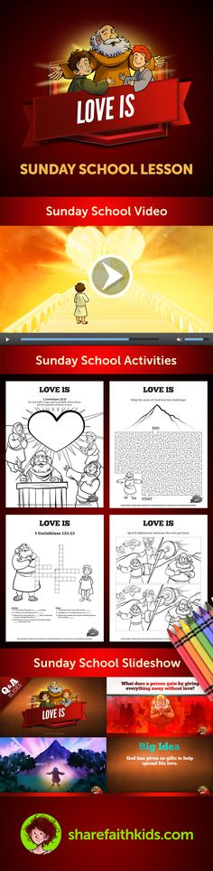 1 Corinthians 13 contains some of the most famous words about love ever written. In this Sunday School lesson for kids your class will have the opportunity to discover what love truly is, and why it is so important. Of all the gifts God has given us, nothing surpasses his love! This Sunday School lesson has everything you need to confidently teach your kids 1 Corinthians 13 including a powerful Bible video, easy-to-use slideshow, fun activities and volunteer-friendly curriculum.