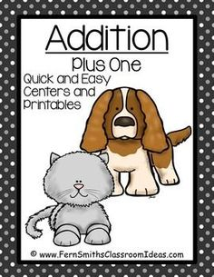 50% OFF for the first 48 hours! Addition Plus One - Quick and Easy Kittens and Puppies Centers and Printables #TPT $Paid